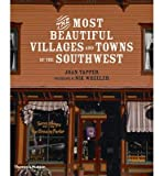 [(The Most Beautiful Villages and Towns of the American Southwest )] [Author: Joan Tapper] [Sep-2009]