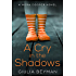 A Cry in the Shadows (Nora Cooper Mysteries Book 2)