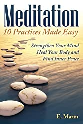 Meditation: 10 Practices Made Easy (English Edition)