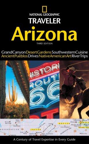 National Geographic Traveler: Arizona (3rd Edition)