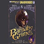 Barnaby Grimes: Curse of the Night Wolf | Paul Stewart,Chris Riddell