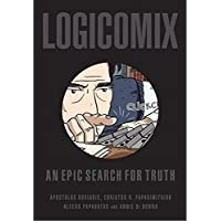 Logicomix an Epic Search for Trurh: An Epic Search for Truth