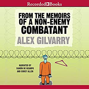 From the Memoirs of a Non-Enemy Combatant Audiobook