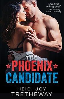 The Phoenix Candidate (Grace Colton Book 1) by [Tretheway, Heidi Joy]