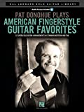 Pat Donohue Plays American Fingerstyle Guitar Favorites: Hal Leonard Solo Guitar Library