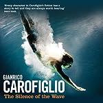 The Silence of the Wave | Gianrico Carofiglio