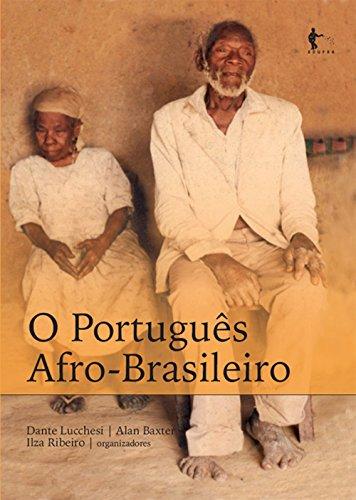O Português Afro-Brasileiro (Portuguese Edition)