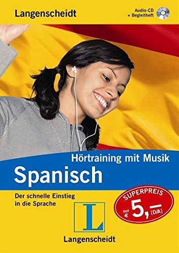Langenscheidt Hörtraining mit Musik Spanisch - Audio-CD mit Begleitheft: Der schnelle Einstieg in die Sprache