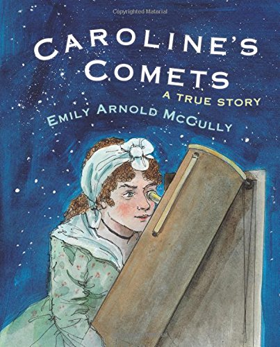 Carolines Comets Emily Arnold McCully