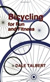 img - for Bicycling for Fun and Fitness book / textbook / text book