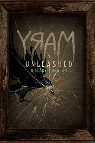Mary: Unleashed: Unleashed (Bloody Mary Book ()