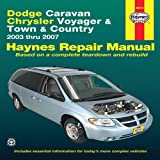 Dodge Caravan Chrysler Voyager & Town & Country: 2003 thru 2007