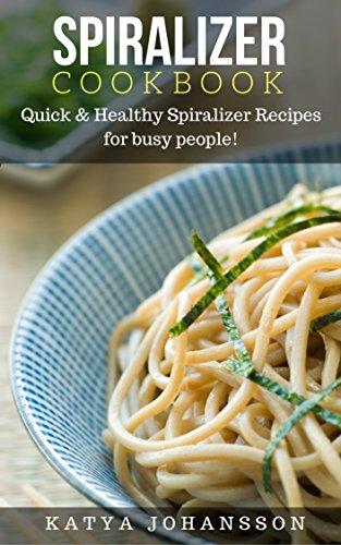 SPIRALIZER COOKBOOK Spiralizer spiralizer vegetable ebook product image