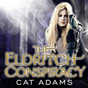 The Eldritch Conspiracy: Blood Singer Series, Book 5 | Cat Adams