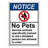 Weatherproof Plastic Vertical ANSI NOTICE No Pets Service Animals Allowed To Enter Sign with English Text and Symbol