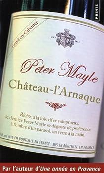 Château-l'arnaque par Mayle