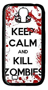 Keep Calm Kill Zombies Blood DIY Hard Shell Black Samsung Galaxy S4 I9500 Case Best Designed Protection By Custom Service
