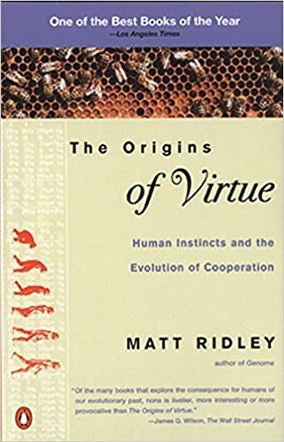 image for The Origins of Virtue: Human Instincts and the Evolution of Cooperation