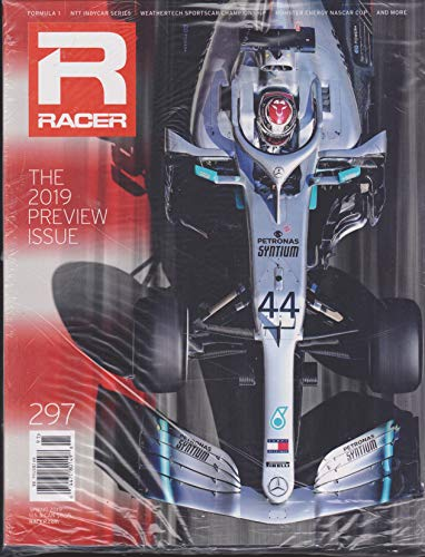 Racer Magazine Spring 2019 Issue 297 The 2019 Preview ()