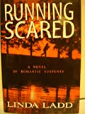 Running Scared, Linda Ladd, 0739411756