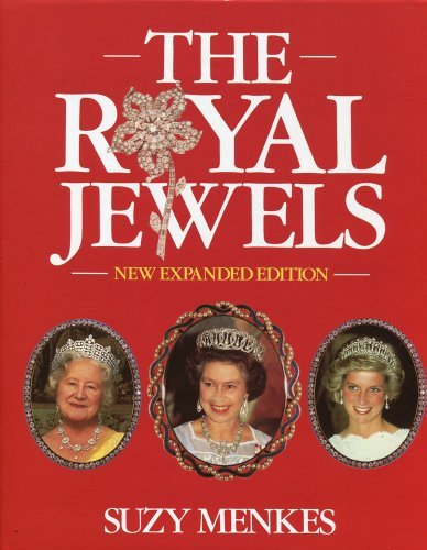The Royal Jewels by Suzy Menkes (1988-05-19)