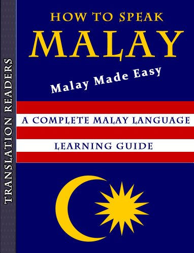 How to Learn Malay - Malay Made Easy: A Complete Malay Language Learning  Guide
