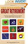 101 Secrets for a Great Retirement: P...