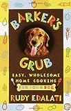 Barker's Grub, Rudy Edalati, 0609804421