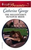 The Millionaire's Runaway Bride (Dinner at 8)