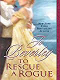 To Rescue A Rogue (The Company of Rogues Series)