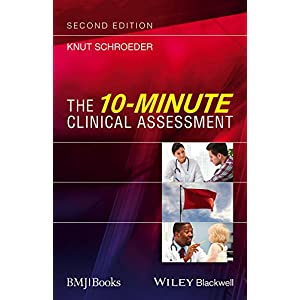 The 10-Minute Clinical Assessment (CourseSmart) Paperback – 28 Oct. 2016