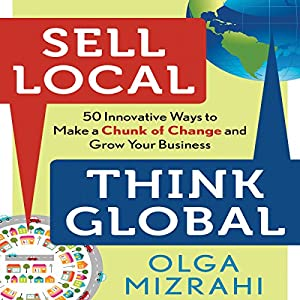 Sell Local, Think Global Audiobook