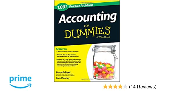 1 001 accounting practice problems for dummies kenneth w boyd 1 001 accounting practice problems for dummies kenneth w boyd kate mooney 9781118853283 amazon books fandeluxe Images
