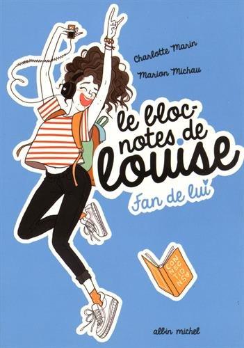 Fan de lui: Le bloc-notes de Louise - tome 1