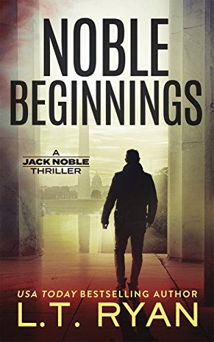 Noble Beginnings: A Jack Noble Thriller (Jack Noble #1) (Top 10 African Authors Of All Time)