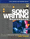 The Songwriting Sourcebook: How to Turn Chords into Great Songs Fully Updated and Expanded Edition (Fastforward)