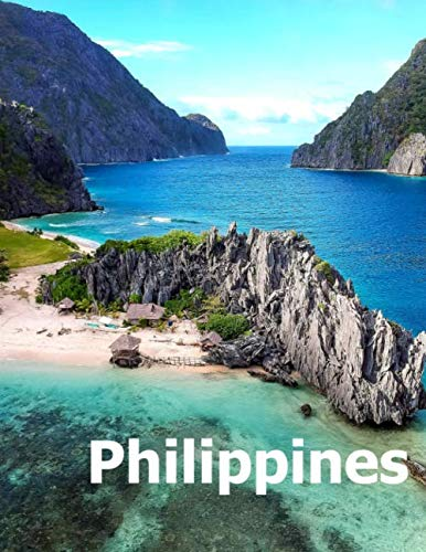 Philippines: Coffee Table Photography Travel Picture Book Album Of An Island Country In Southeast...