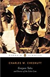 img - for Conjure Tales and Stories of the Color Line (Penguin Classics) book / textbook / text book