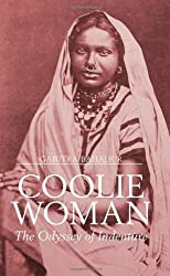 Coolie Woman: The Odyssey of Indenture by Gaiutra Bahadur ( 2013 ) Hardcover
