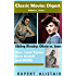 Classic Movies Digest: Volume 1, Issue 1
