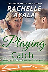 Playing Catch (Men of Spring Baseball Book 2)