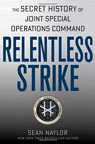 Relentless Strike by Sean Naylor