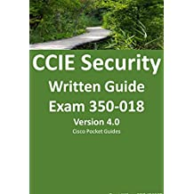 CCIE Security Written Exam Guide: Exam 350-018 (Cisco pocket Guides)