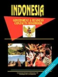 Indonesia Government and Business Contacts Handbook, International Business Publications Staff and Global Investment and Business Center, Inc. Staff, 0739760815