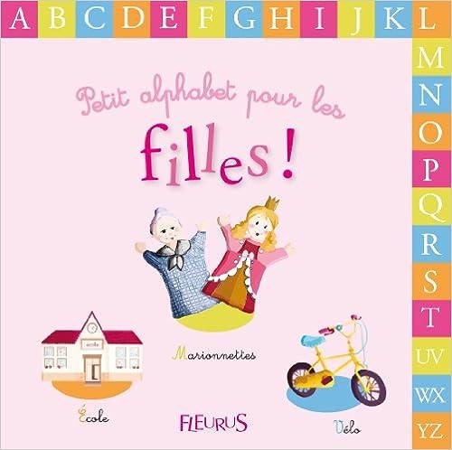 Téléchargement gratuit de livres pdf torrent Petit Alphabet pour les Filles PDF 2215119799