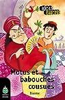 Motus et babouches cousues par Ponchon