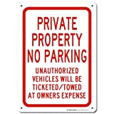 Private Property No parking Unauthorized Vehicles Will Be Ticketed/Towed At Owner's Expense Laminated Sign - 14