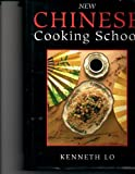 New Chinese Cooking School, Kenneth H. Lo and Random House Value Publishing Staff, 0517140594