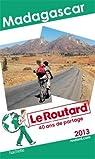 Le Routard Madagascar 2013 par Guide du Routard