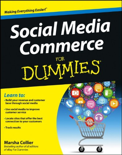 Social Media Commerce For Dummies by Marsha Collier, Publisher : For Dummies